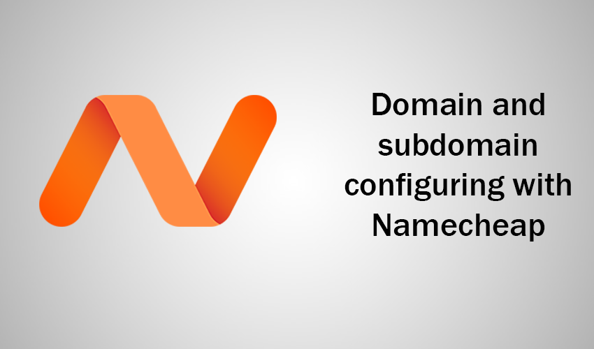 How to configure a domain with Namecheap