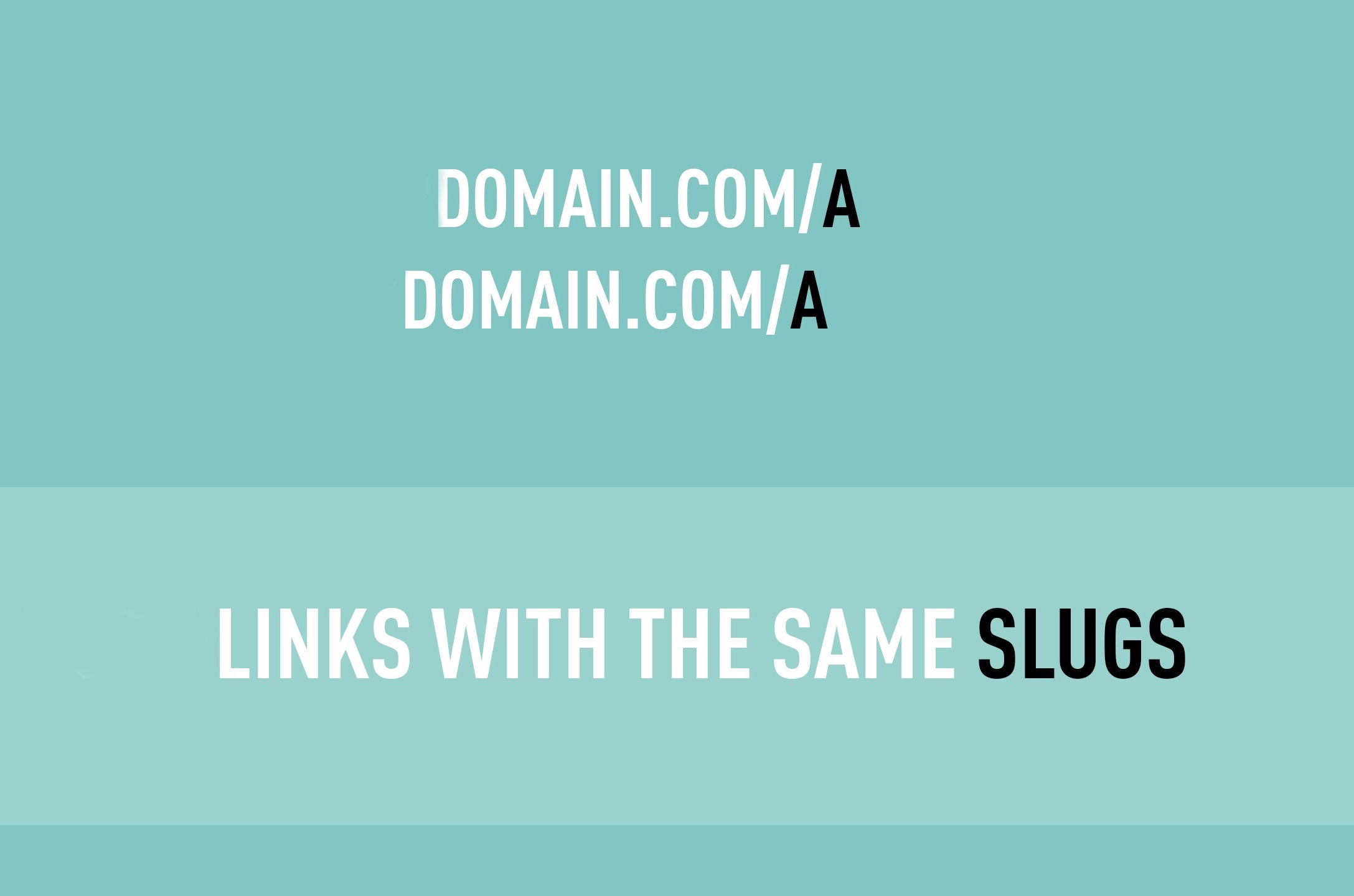 Links with the same slugs: Why not?