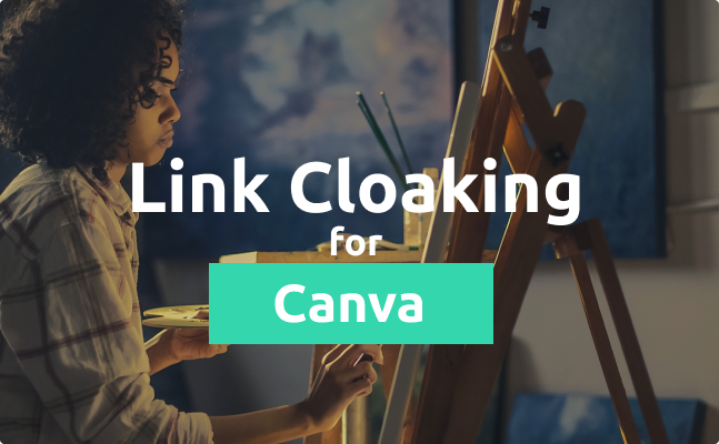 Link Cloaking for Canva